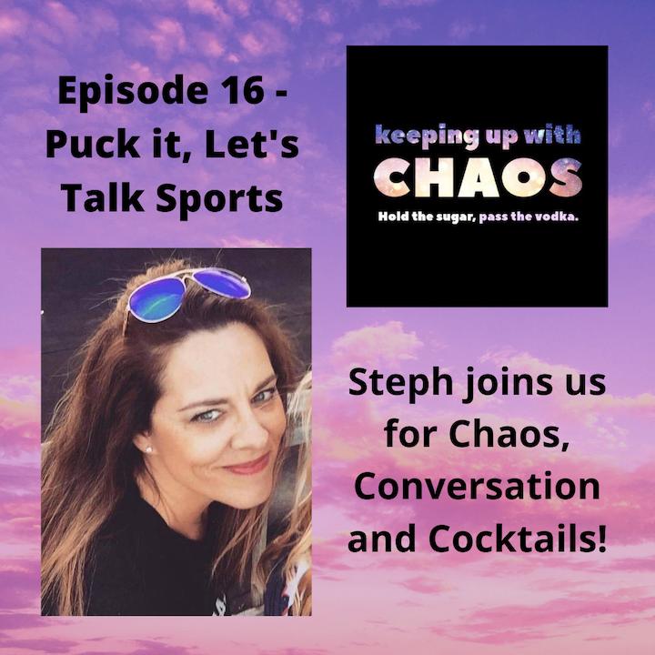Episode 17 - Puck it, Sports it is.
