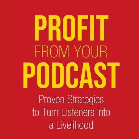 How Do You Make Money With a Podcast Image