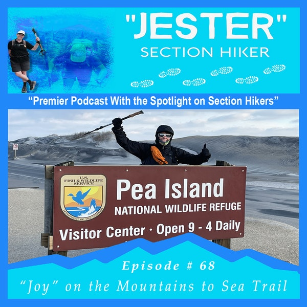 """Episode #68 - """"Jester"""" 40 Day Hikes on the MST (Hikes 37-40)"""