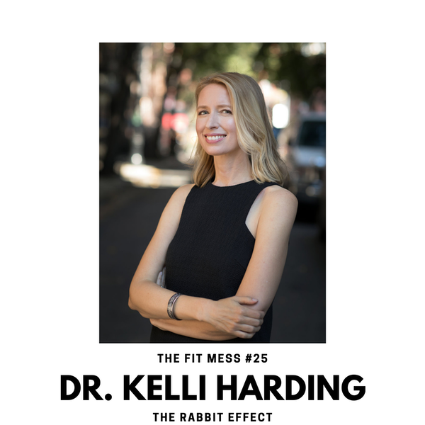 The Rabbit Effect with Dr. Kelli Harding Image