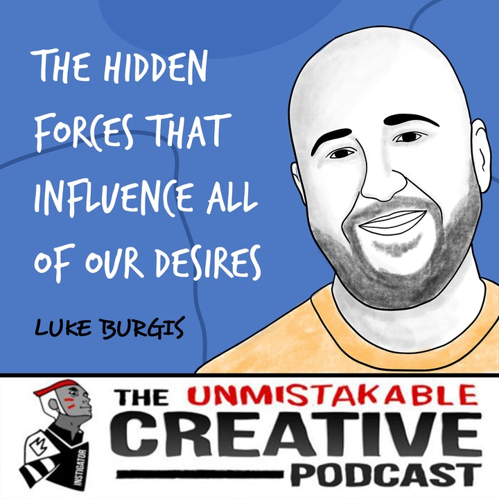 Luke Burgis | The Hidden forces that Influence All of Our Desires