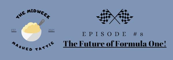 Episode 8 - The Future of Formula One Image