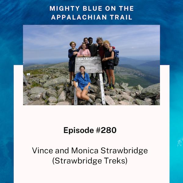 Episode #280 - Vince and Monica Strawbridge (Strawbridge Treks)