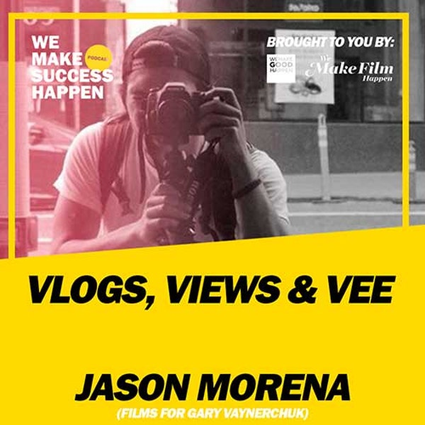 Vlogs, Views and Vee - Jason Morena | Episode 29 Image