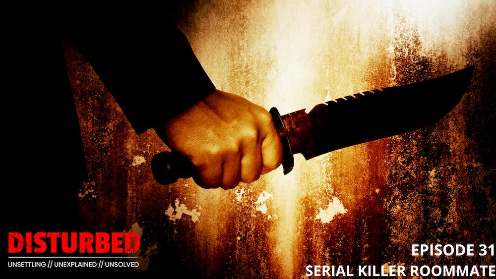 Serial Killer Roommate