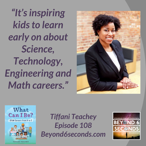 Episode 108: Inspiring kids towards STEM careers -- with Tiffani Teachey Image