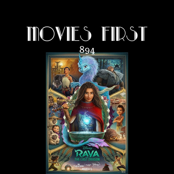 Raya and the Last Dragon (Animation, Action, Adventure)(the @MoviesFirst review) Image