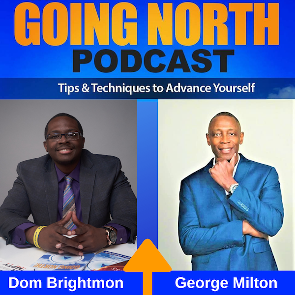 "Ep. 307 – ""Failure Is Not The Problem, It's The Beginning Of Your Success"" with Col. George Milton"