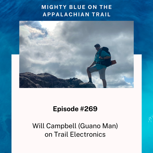 Episode #269 - Will Campbell (Guano Man) on Trail Electronics