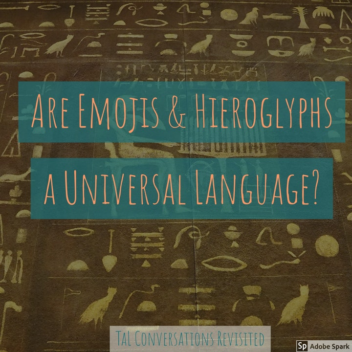 Episode image for Are Emojis and Hieroglyphs Universal Language?