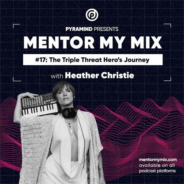 Heather Christie: The Triple Threat Hero's Journey Image