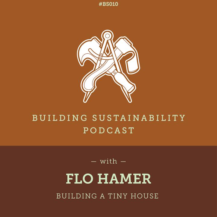 Building a tiny house - Flo Hamer