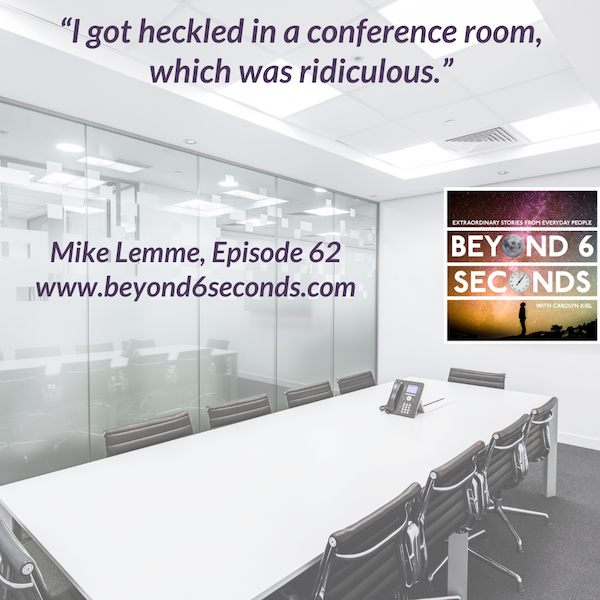 Episode 62: Mike Lemme -- A comedy tour of European conference rooms Image