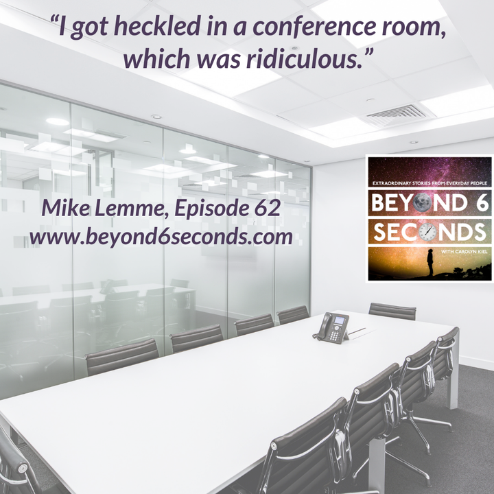 Episode 62: Mike Lemme -- A comedy tour of European conference rooms