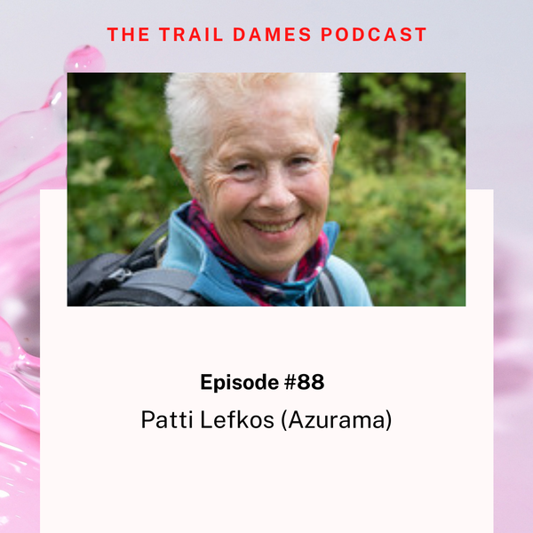 Episode #88 - Patti Lefkos (Azurama)