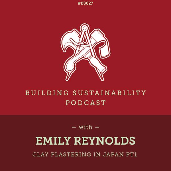 Clay plastering in Japan Pt1 - Emily Reynolds - BS27 Image