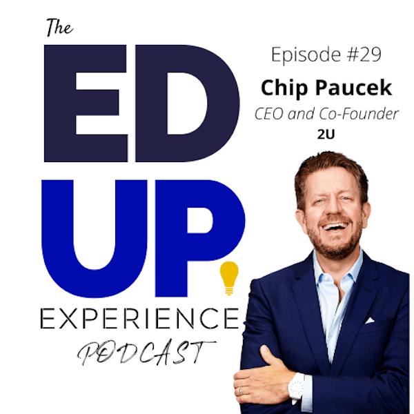 29: Chip Paucek, CEO & Co-Founder, 2U Image