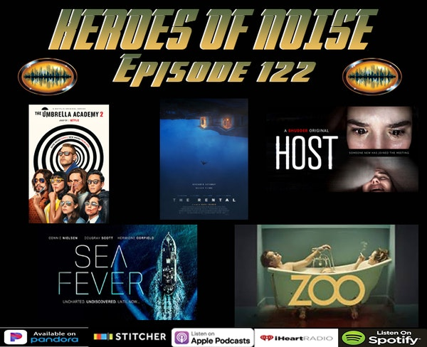 Episode 122 - The Umbrella Academy Season 2, The Rental, Sea Fever, Host, The Current Occupant, and Zoo Image