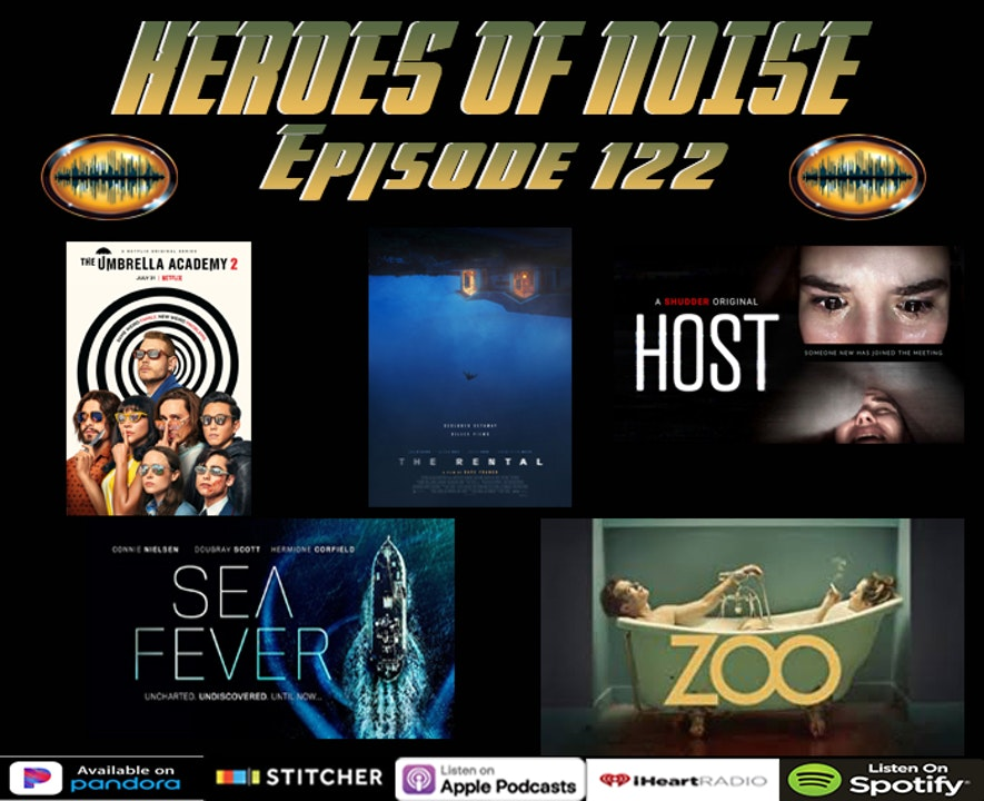Episode 122 - The Umbrella Academy Season 2, The Rental, Sea Fever, Host, The Current Occupant, and Zoo