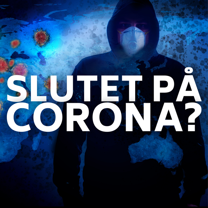 Slutet på coronapandemin?
