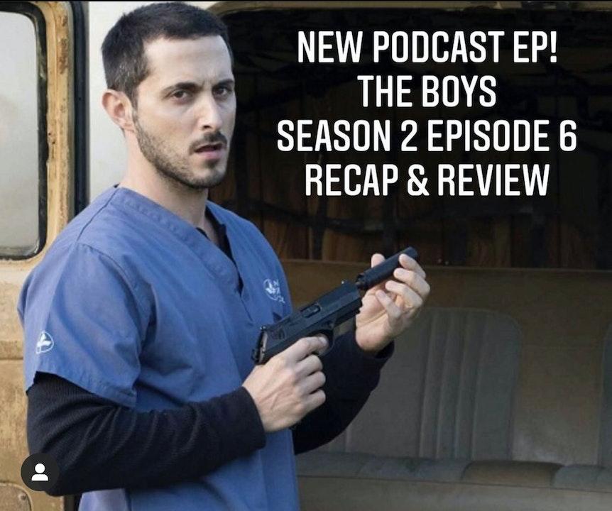 E44 The Boys Season 2 Episode 6 Recap & Review