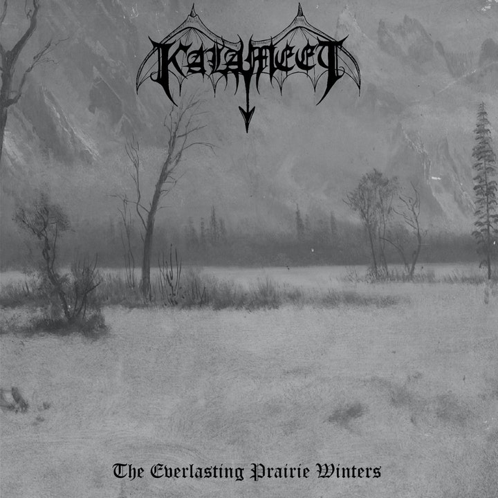 Kalameet (CA) - The Everlasting Prairie Winters