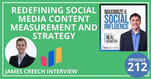 212: Redefining Social Media Content Measurement and Strategy [James Creech Interview] Image