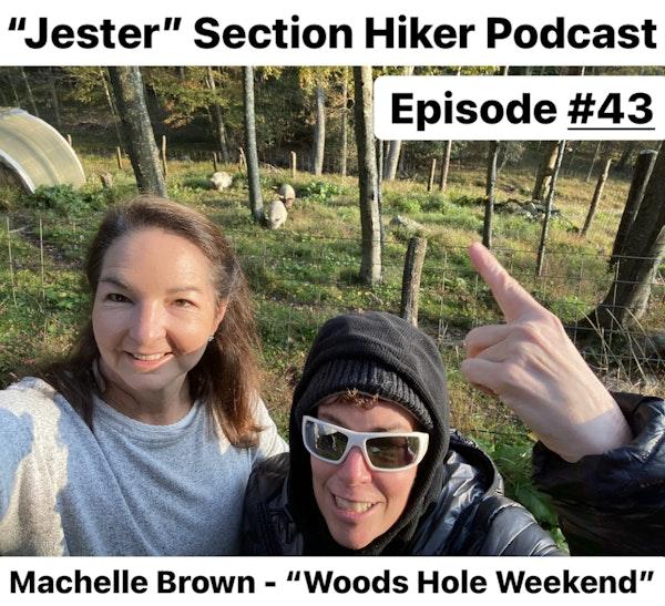Episode #43 - Machelle Brown