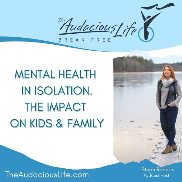 Mental Health in Isolation - The Impact on kids & family Image
