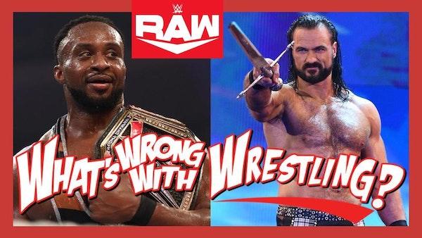 HURTING THE BUSINESS - WWE Raw 9/27/21 Recap