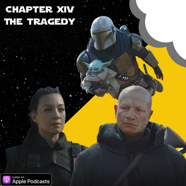 The Mandalorian Chapter 14: The Tragedy | Star Wars Image