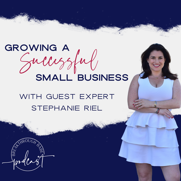 Growing a Successful Digital Marketing Firm, Strategies for Small Businesses, and More with Stephanie Riel