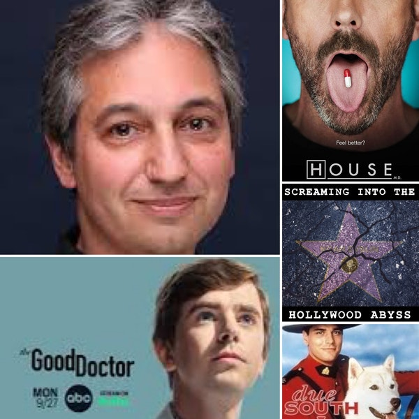 Take 48 - Showrunner David Shore, House, The Good Doctor