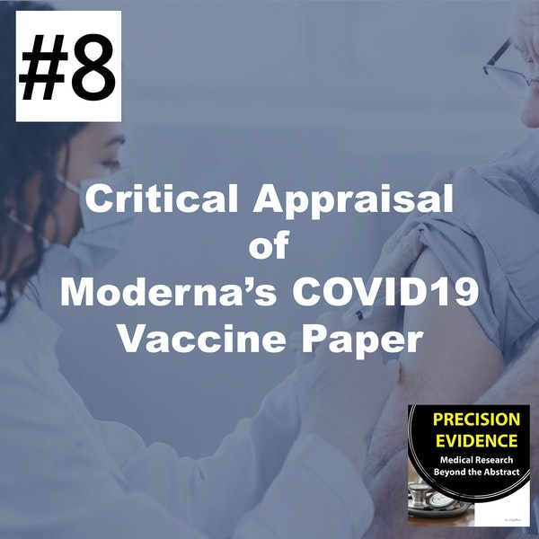 Critical Appraisal of the Moderna COVID19 Vaccine Trial #8 Image