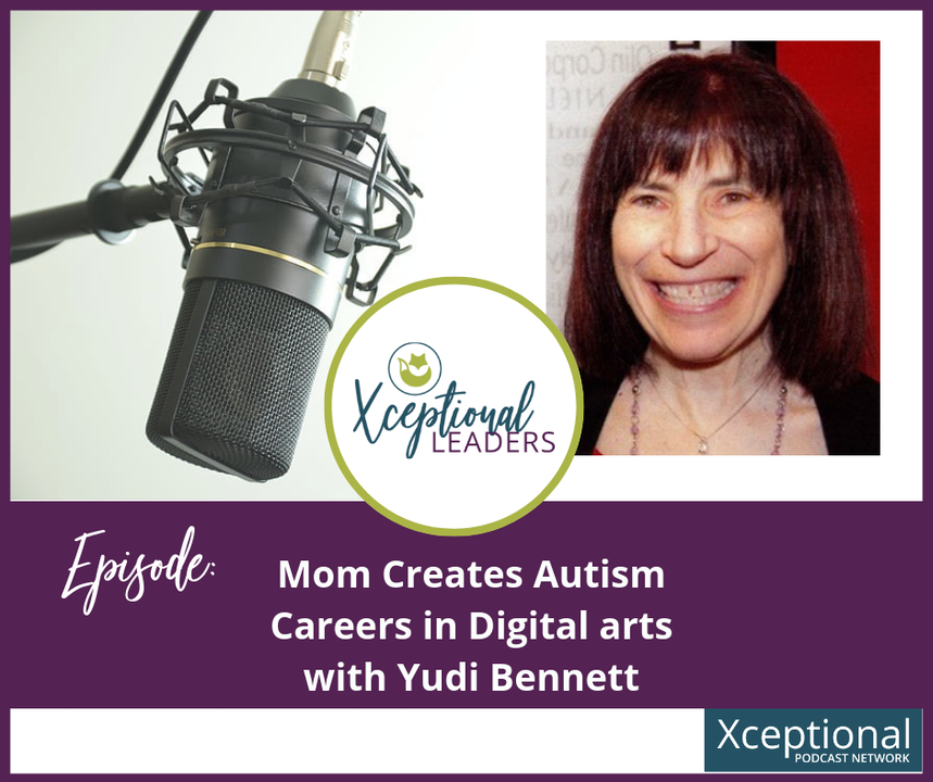 Mom Creates Autism Careers in Digital Arts with Yudi Bennett
