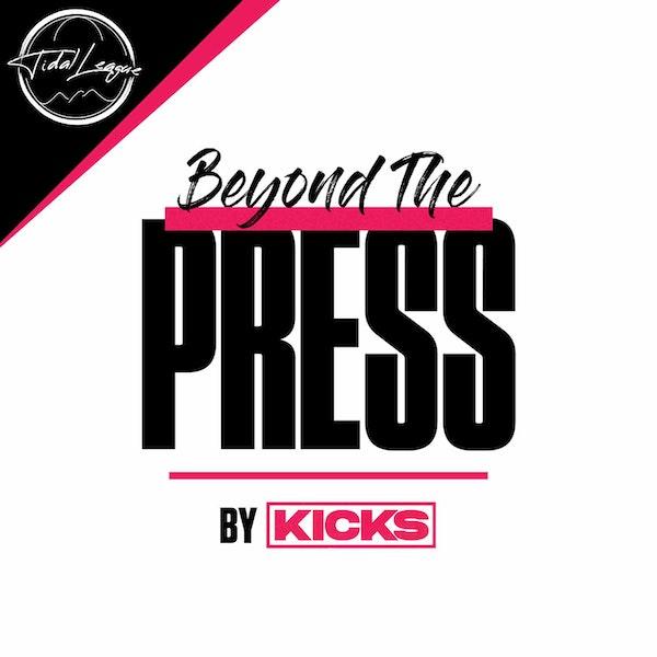 Kicks Presents: Beyond The Press Image