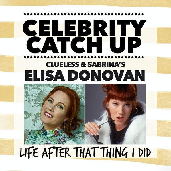 Elisa Donovan - aka Clueless and Sabrina the Teenage Witch star