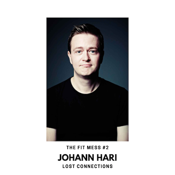 Lost Connections with Johann Hari Image