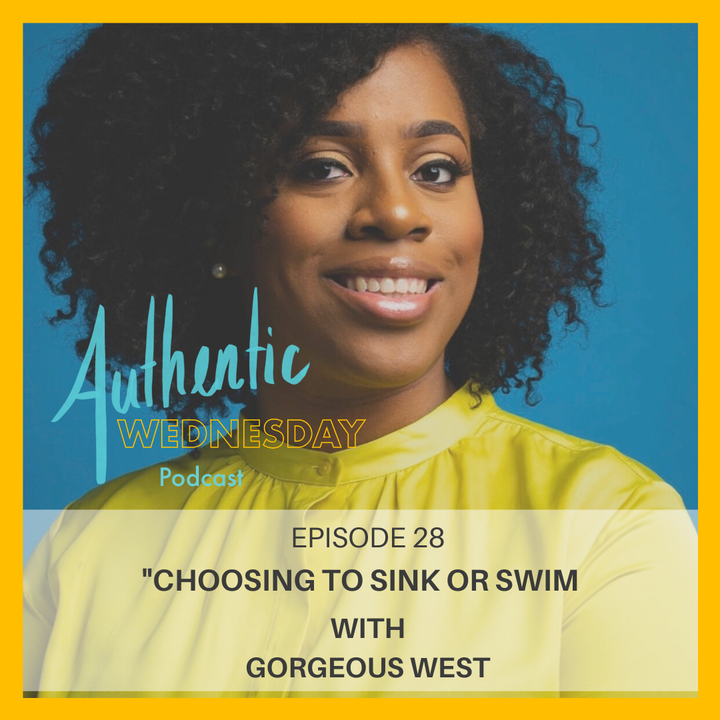 28. Choosing to Sink or Swim with Gorgeous West