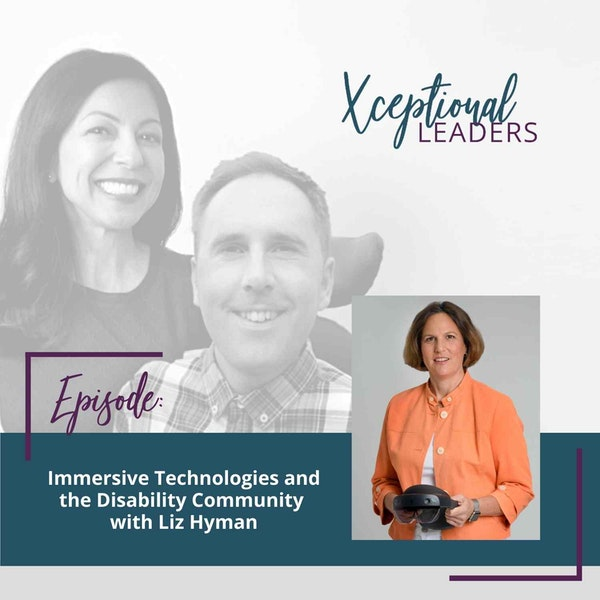 Immersive Technologies and the Disability Community with Liz Hyman Image