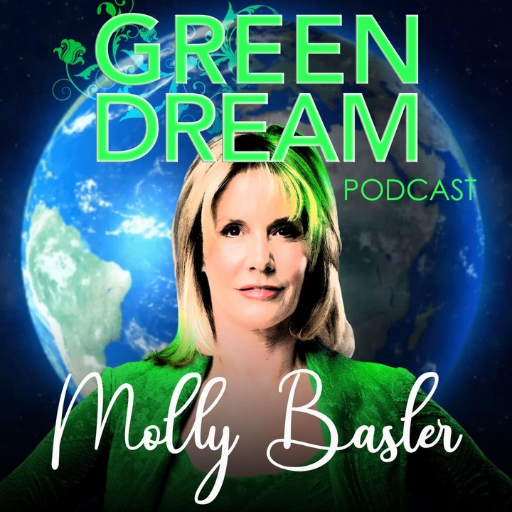 Episode image for Ep. 1 Launch of The Green Dream Podcast with Molly Basler (PILOT)