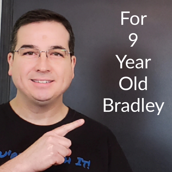 For 9 Year Old Bradley Image