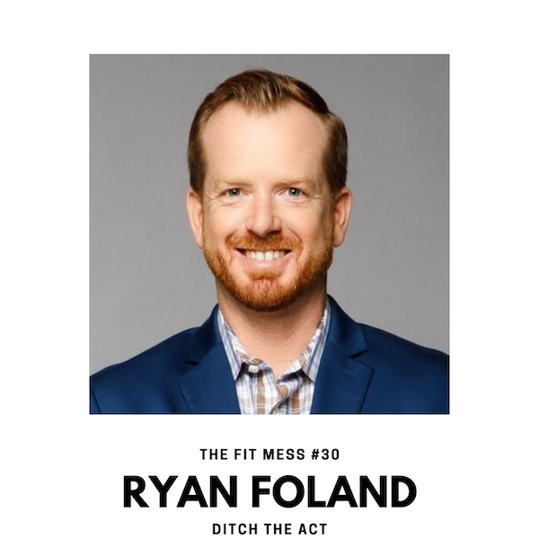 Why You Need To Ditch The Act with Ryan Foland Image