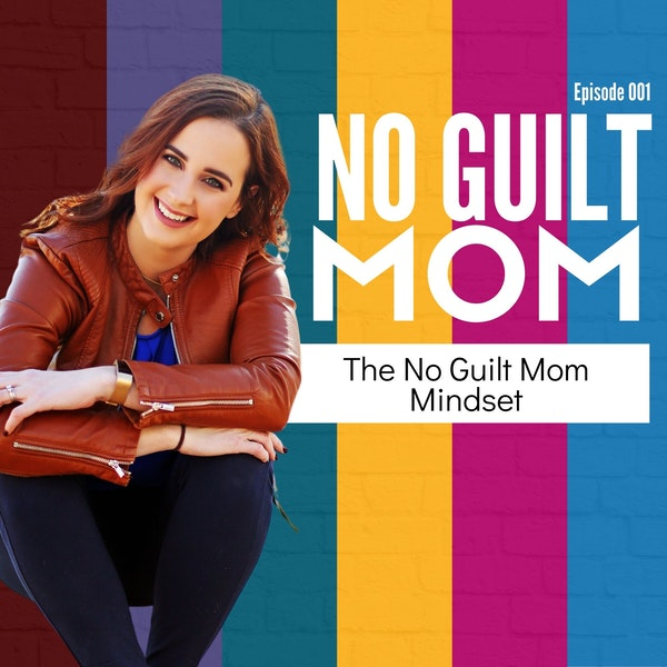 001: Six Mindset Changes for a Happier Mom Life Image