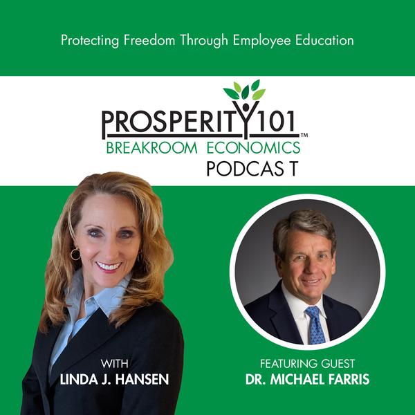Protecting Freedom Through Employee Education – with Dr. Michael Farris [Ep. 13]