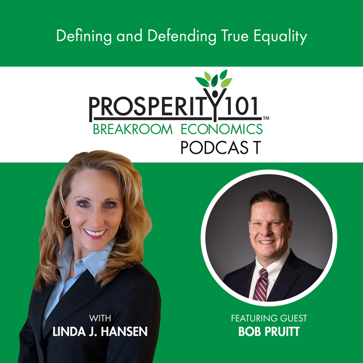 Defining and Defending True Equality – with Bob Pruitt [Ep. 70]