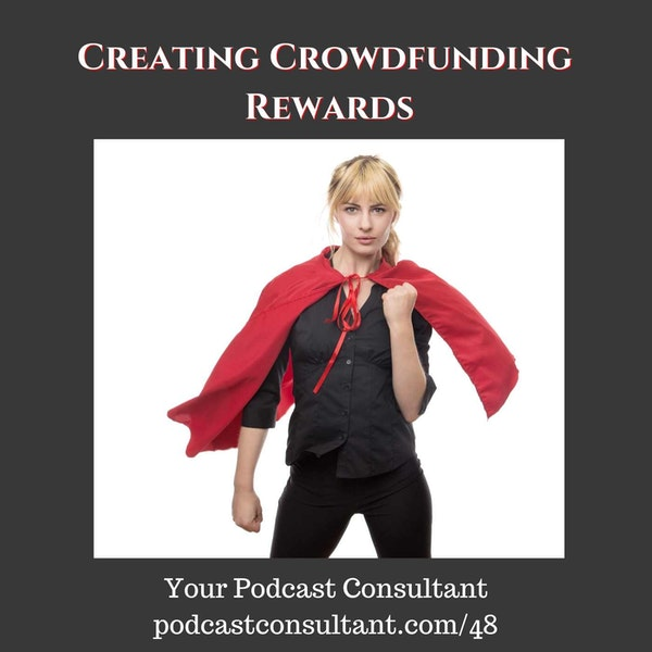 Creating Crowdfunding Rewards