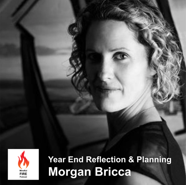 14 : 2020 Year End Reflection & Planning with Morgan Bricca