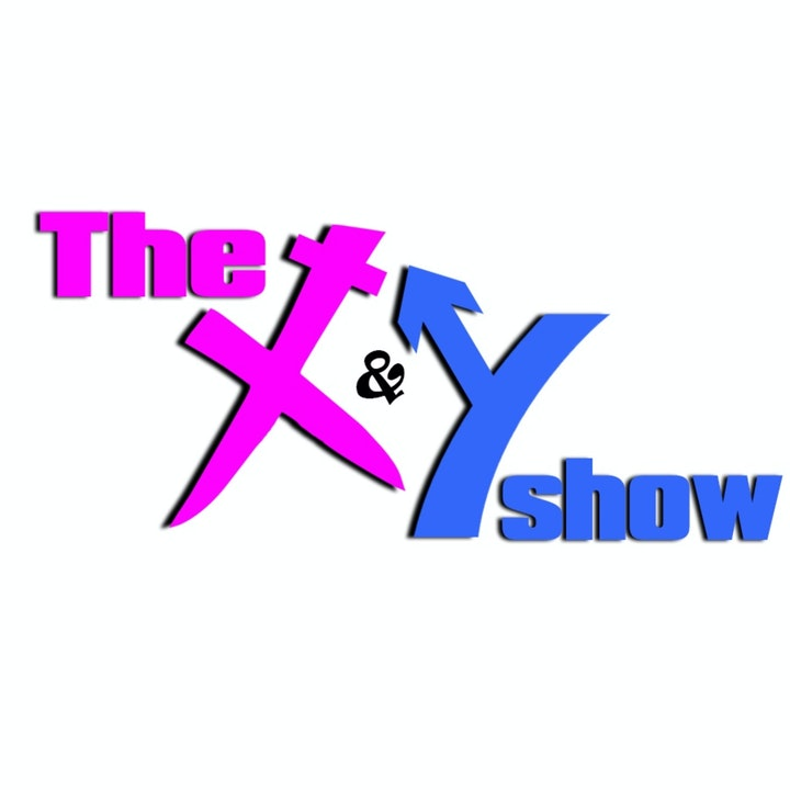 THE X & Y SHOW