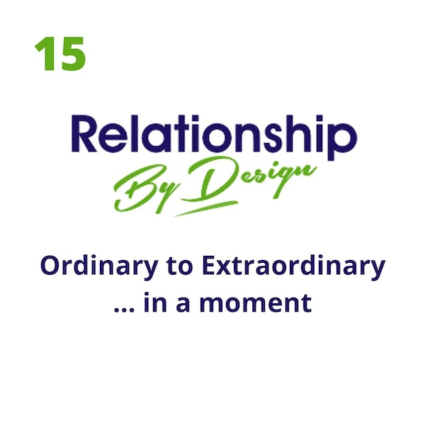 015 Ordinary to Extraordinary… in a Moment